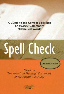 Spell Check By American Heritage Dictionaries (EDT)